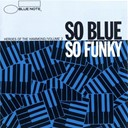 "Big John Patton / Charles Aznavour / George Braith / Jimmy Mc Griff / Jimmy Smith / Larry Young / Lou Donaldson / Paul Bryant / Richard ""Groove"" Holmes - So blue so funky (vol.2)"