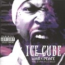 Ice Cube - war and peace vol.2 (the peace disc)