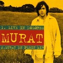 Jean-Louis Murat - Live in dolores - murat en plein air