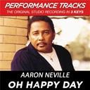 Aaron Neville - Oh happy day (performance tracks) - ep