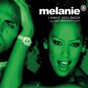 Melanie B - I want you back