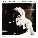 Jon Balke / Magnetic North Orchestra - Further
