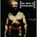No One Is Innocent - no one is innocent