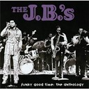 The J.b.'s - Funky good time