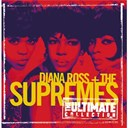 Diana Ross / The Supremes - The ultimate collection:  diana ross & the supremes