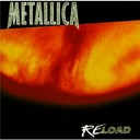 Metallica - reload !