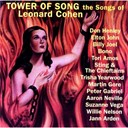 Aaron Neville / Billy Joel / Bono / Don Henley / Elton John / Jann Arden / Martin Lee Gore / Peter Gabriel / Sting / Suzanne Vega / The Chieftains / Tori Amos / Trisha Yearwood / Willie Nelson - Tower of song - the songs of leonard cohen