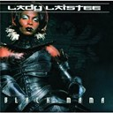 Lady Laistee - Black mama