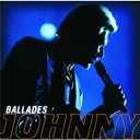 Johnny Hallyday - ballades
