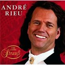 Andr&eacute; Rieu - 100 jahre strauss