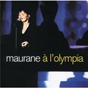 Maurane - &Agrave; l'olympia