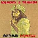 Bob Marley / Bob Marley &amp; The Wailers - Rastaman vibration