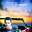 Marc Antoine - Cruisin'