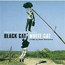 Black Cat White Cat - chat noir chat blanc [crnamacka, belimacor] [bof]