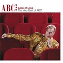 Abc - The Look Of Love - The Very Best Of ABC