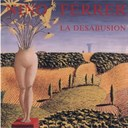Nino Ferrer - La desabusion