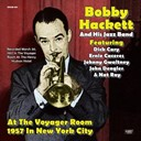 Bobby Hackett / His Jazz Band - At the voyager room (1957 in new york city)