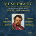 Sir Malcolm Sargent / The London Symphony Orchestra - Mussorgsky: pictures at an exhibition & night on bald mountain