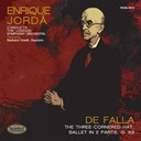 Enrique Jordá Barbara Howitt / The London Symphony Orchestra - De falla: the three-cornered hat