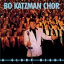 Bo Katzman Chor - A glory night