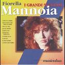 Fiorella Mannoia - I grandi successi
