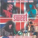 Sweet - Live at the rainbow 1973