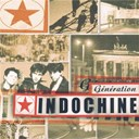 Indochine - generation indochine