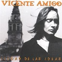 Vicente Amigo - Ciudad de las ideas
