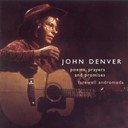 John Denver - Poems, prayers & promises / farewell andromeda