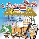 Compilation - La Fiesta del Pueblo - República Dominicana