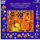 James Johnstone / Orlando Gibbons - Gibbons: music for harpsichord and virginals