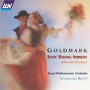 Karl Goldmark / The Royal Philharmonic Orchestra / Yondani Butt - Goldmark: rustic wedding symphony / sakuntala overture