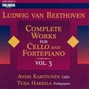 Anssi Karttunen / Tuija Hakkila - Beethoven: complete works for cello and fortepiano, vol 3