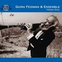 Giora Feidman - Israel - yiddish soul