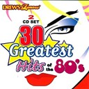 The Hit Crew - 30 greatest hits of the 80's