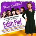 Ann Wilson / Chris Spedding / Corey Hart / Donna Summer / Emmylou Harris / Ivan Lins / Jason Scheff / Juice Newton / K.t. Oslin / Léon Russell / Pat Benatar / Willy Deville - Thank you edith! (tribute to edith piaf)