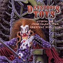 Dangerous Toys - Vitamins and crash helmets tour - greatest hits live