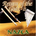 Nazca - Return of the gods ii