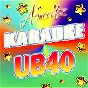 Ub 40 - Karaoke - ub40
