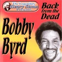 Bobby Byrd - The legendary henry stone presents bobby byrd back from the dead