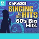 April Stevens / Dave / Dean / Etta James / Jan / Mark Lindsay / Nino Tempo / Sam / Spanky, Our Gang / The Ad-Libs / The Chiffons / The Crystals / Tommy Roe - Karaoke: 60's big hits - singing to the hits
