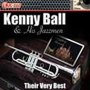 Kenny Ball - Kenny ball &amp; his jazzmen - their very best