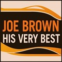 Joe Brown - Joe brown - his very best