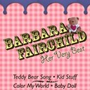 Barbara Fairchild - Barbara fairchild - her very best