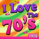 Badfinger / Bobby Sherman / Christie / Clarence Carter / Edison Lighthouse / Jaggerz / Jerry Corbetta Formerly Of Sugarloaf / Mark Lindsay / Mongo Jerry / R. Dean Taylor / Vanity Fare - I love the 70's - 1970