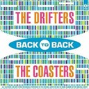 "The Coasters ""The Robins"" / The Drifters - Back to back - the drifters & the coasters"