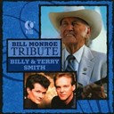 Billy / Terry Smith - Bill monroe tribute