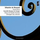 Christophe Coin Ensemble Baroque De Limoges - Brossard: Grands Motets
