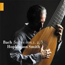 Hopkinson Smith - Bach: suites n°1, 2 & 3