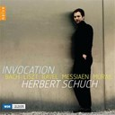 Herbert Schuch - Invocation : Bach - Liszt - Ravel - Messiaen - Murail